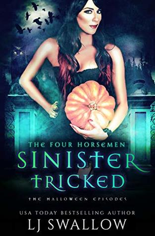 The Four Horsemen: Sinister and Tricked: The Halloween Episodes