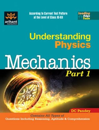 Understanding Physics Mechanics Part 1