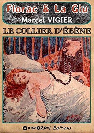 Le collier d'ébène (Florac & La Glu t. 1)