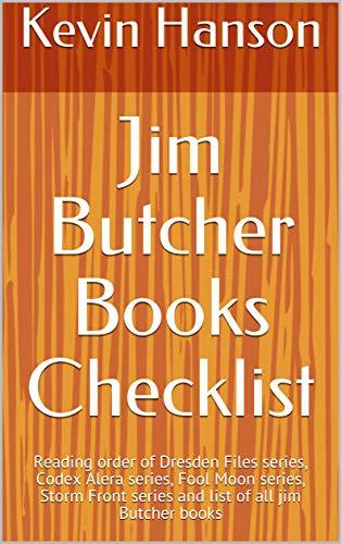 Jim Butcher Books Checklist : Reading order of Dresden Files series, Codex Alera series, Fool Moon series, Storm Front series and list of all jim Butcher books