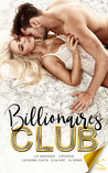 Billionaires Club (Welcome to the Club, #1)