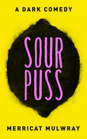 Sourpuss by Merricat Mulwray