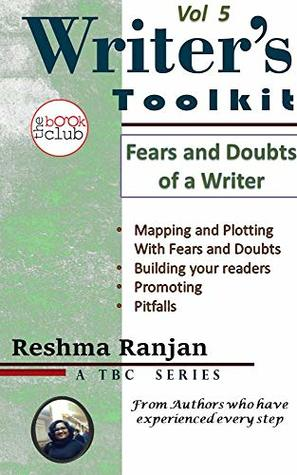 Fears and Doubts of a Writer : The Writer's Toolkit Vol 5 (Writers Toolkit)
