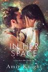 In Her Space (Stars Duet, #2)
