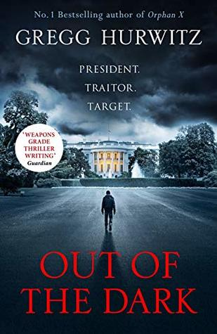 Out Of The Dark : Gregg Hurwitz