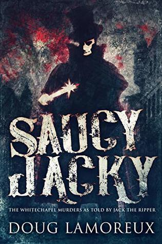 Saucy Jacky by Doug Lamoreux