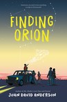 Download ebook Finding Orion by John David Anderson