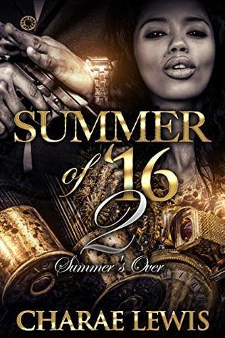 Summer of '16 - Part 2