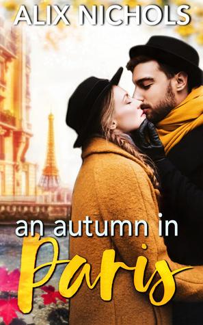 An Autumn in Paris by Alix Nichols