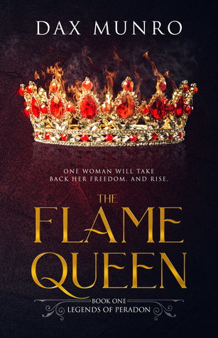 The Flame Queen (The Legends of Peradon, #1)