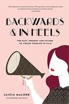 Backwards and in Heels by Alicia Malone