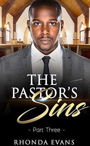 The Pastor's Sins 3 (Pastor's Sins Revealed)