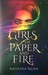 Girls of Paper and Fire (Girls of Paper and Fire, #1)