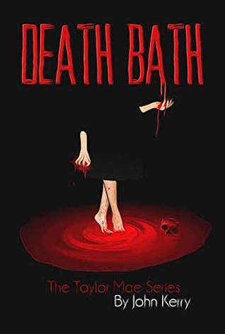 Death Bath: The Taylor Mae Series TEASER