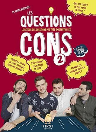 Les Questions Cons 2 - Le livre des questions pas très existentielles