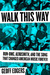 Walk This Way by Geoff Edgers