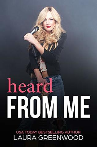 Heard-From-Me-A-Contemporary-Reverse-Harem-ME-Series-Book-3-by-Laura-Greenwood