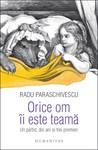 Orice om îi este teamă by Radu Paraschivescu