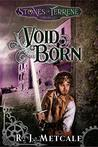 Void Born (The Stones of Terrene Chronicles #2)
