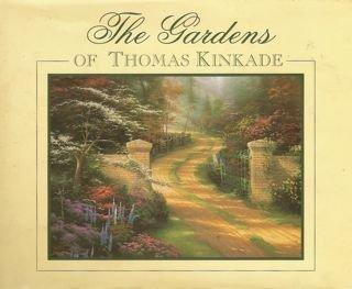 The Gardens of Thomas Kinkade