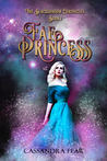 Fae Princess (The Blackshadow Chronicles, #1)