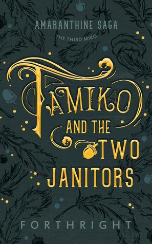 Tamiko and the Two Janitors (Amaranthine Saga #3)