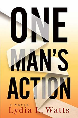 One Man's Action