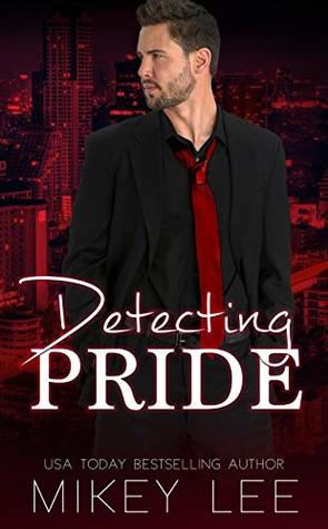 Detecting Pride : An Erotic Detective Novel: Sin Book 4