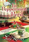 In Peppermint Peril by Joy Avon
