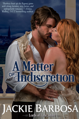 A Matter of Indiscretion (Lords of Lancashire #3)
