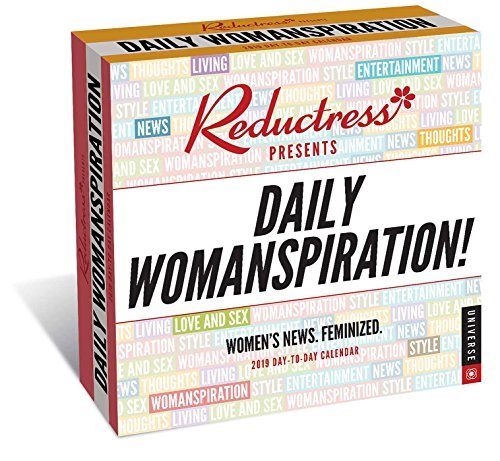 Reductress Presents Daily Womanspiration 2019 Day-to-Day Calendar: Women's News. Feminized.