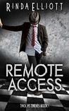 Remote Access (Thick as Thieves #)
