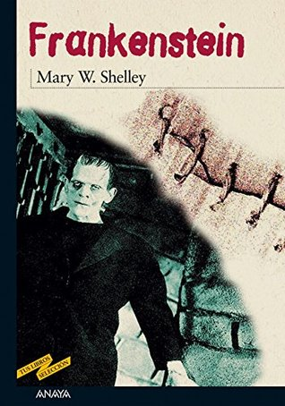 Frankenstein (Tus Libros Seleccion / Your Books Selection nº 5)