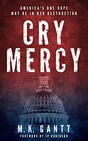 Cry Mercy: America's one hope may be in her destruction