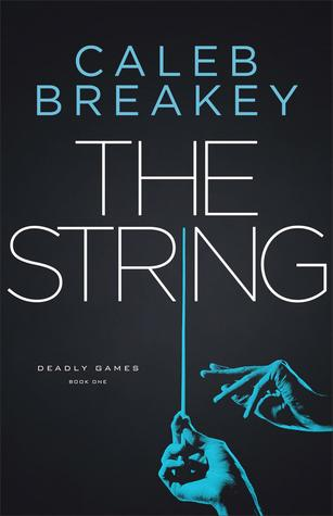 The String (Deadly Games, #1)