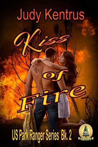 Kiss of Fire (US Park Ranger, Book 2)