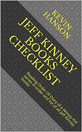 Jeff Kinney books Checklist: Reading Order Of Diary of a Wimpy Kid series in order and list of all Jeff Kinney books