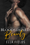 Bloodstained Beauty by Ella Fields