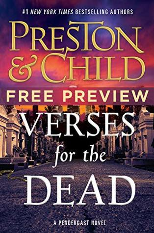 Verses for the Dead, Free Preview: The First Four Chapters (Agent Pendergast #18)
