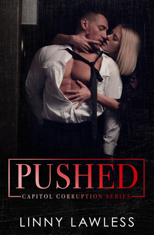 Pushed (Capitol Corruption Series #1)