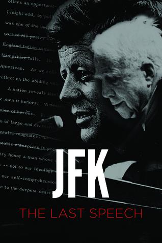 JFK: The Last Speech