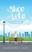 A Slice of Life by Margaret Lake