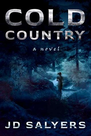 Cold Country: A Novel