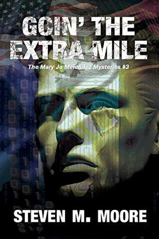 Goin' the Extra Mile (a Mary Jo Melendez mystery Book 3)