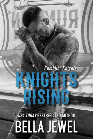 Knights Rising (Rumblin' Knights #1)
