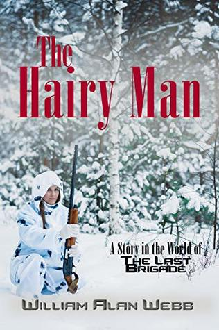 The Hairy Man: A Story in the World of The Last Brigade