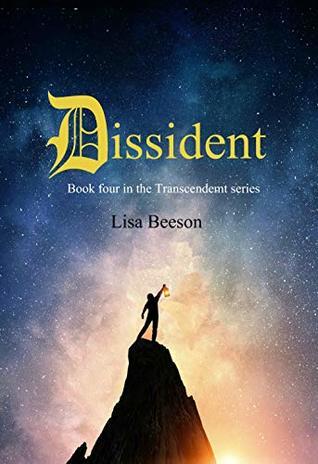 Dissident: Transcendent series book 4