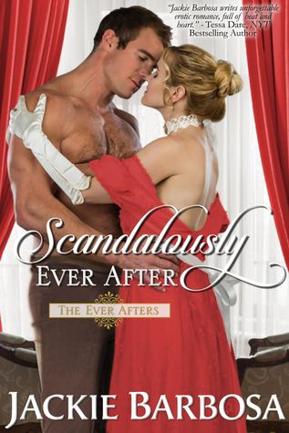 Scandalously Ever After (The Ever Afters, #3)