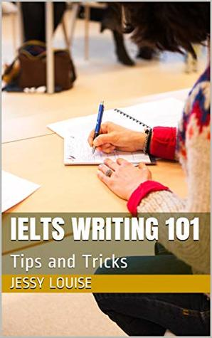 IELTS Writing 101: Tips and Tricks