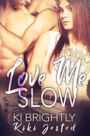 Love Me Slow